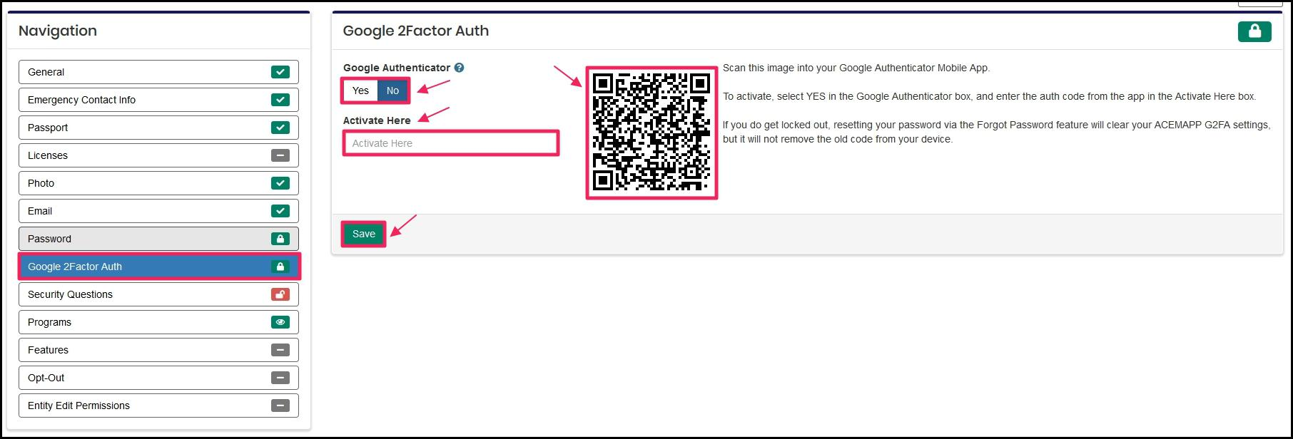 Image pointing to Google 2Factor Auth tab under Navigation panel, the Google Authenticator toggle set to No versus Yes, the barcode to scan into the App and the Activate Here required field