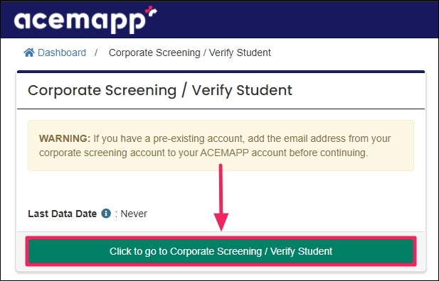image with an arrow pointing to the click to go to corporate screening / verify students button