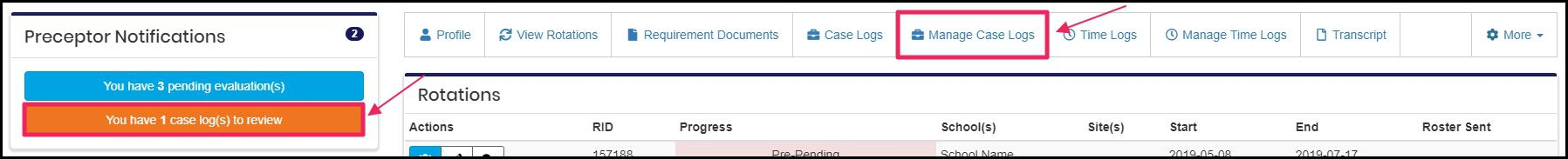 Image pointing to You have 1 case log(s) to review notification in Preceptor Notifications section and Manage Case Logs tab on features bar on preceptor homepage