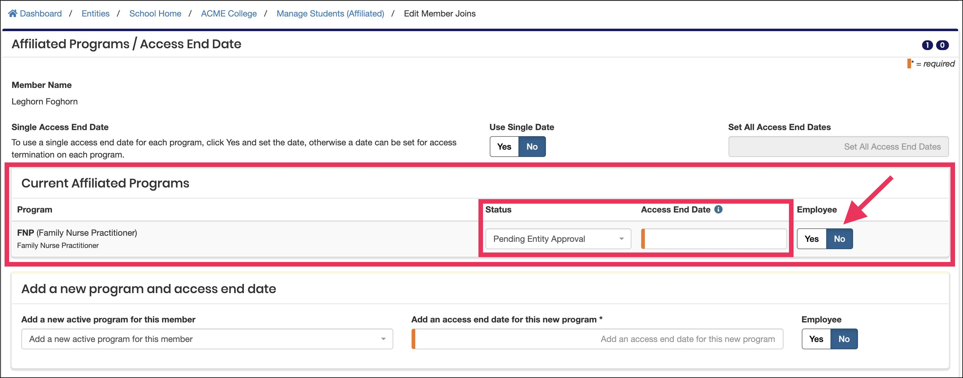 Edit Member Join screen pointing to current request Status, Access End Date, and Employee Toggle