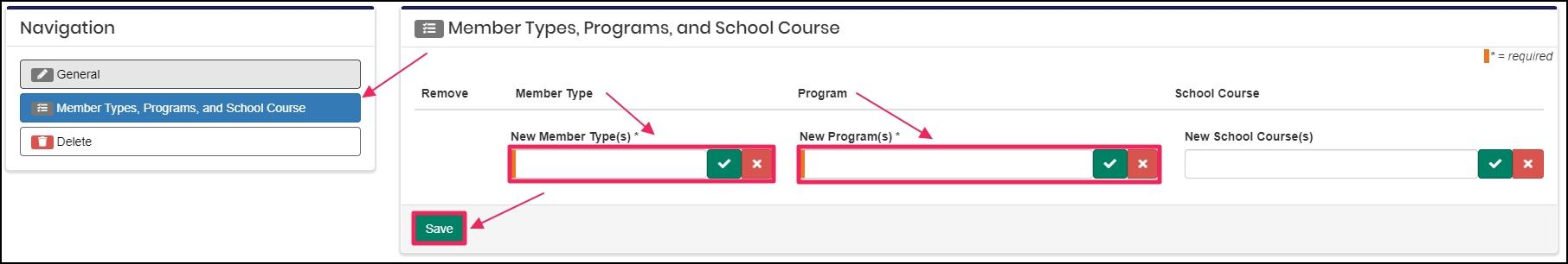 "image arrow pointing to ""Member Types, Programs, and School Course"" tab. Arrows are pointing to the highlighted fields: ""New Member Type(s)"" and ""New Program(s)."" Arrow showing the save button at the bottom of the page"