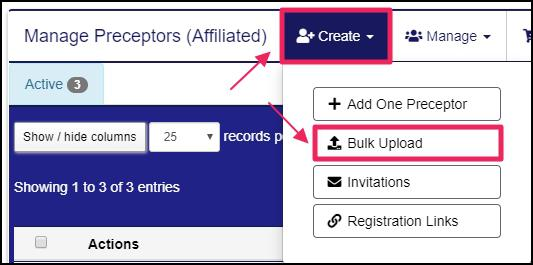Image pointing to Create tab and Bulk Upload tab on the dropdown menu from Manage Preceptors (Affiliated) page